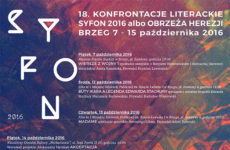 Więcej o: 18. konfrontacje literackie Syfon 2016 albo obrzeża herezji
