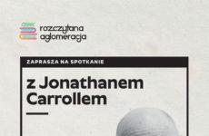 Więcej o: Spotkanie z Jonathanem Carrollem