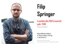 Więcej o: Spotkanie z Filipem Springerem
