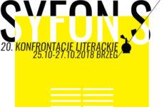 Więcej o: Syfon – 20. konfrontacje literackie