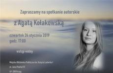 Więcej o: Spotkanie autorskie z Agatą Kołakowską