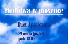 Więcej o: Duet Apasjonata – Modlitwa w Piosence