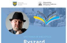 Więcej o: Spotkanie autorskie z Ryszarem Ćwirlejem