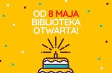 Więcej o: Od 8 maja biblioteka otwarta!