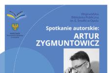 Więcej o: Spotkanie autorskie z Arturem Zygmuntowiczem